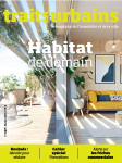 Traits urbains, 117 - Février 2021 - Habitat de demain