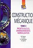 Construction mécanique. Tome 3