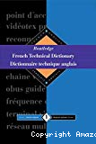 French Technical Dictionary / Dictionnaire technique anglais