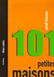 101 petites maisons