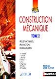Construction mécanique. Tome 2
